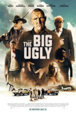 Nonton The Big Ugly (2020) Subtitle Indonesia