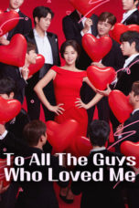 Nonton To All the Guys Who Loved Me / Men Are Men (2020) Subtitle Indonesia