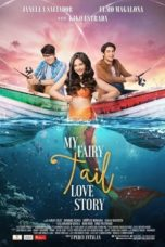 Nonton Streaming Download Drama My Fairy Tail Love Story (2018) gt Subtitle Indonesia