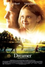 Nonton Dreamer: Inspired By a True Story (2005) Subtitle Indonesia