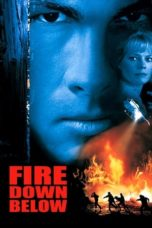 Nonton Streaming Download Drama Fire Down Below (1997) jf Subtitle Indonesia