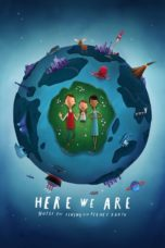 Nonton Here We Are: Notes for Living on Planet Earth (2020) Subtitle Indonesia
