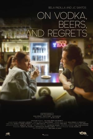 Nonton Film On Vodka, Beers, and Regrets 2020 Sub Indo