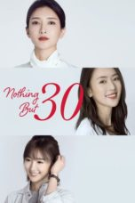 Nonton Nothing But Thirty (2020) Subtitle Indonesia
