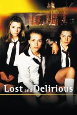 Nonton Lost and Delirious (2001) Subtitle Indonesia