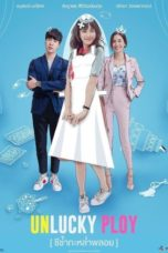 Nonton Streaming Download Drama Unlucky Ploy (2020) Subtitle Indonesia