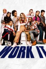 Nonton Streaming Download Drama Work It (2020) jf Subtitle Indonesia