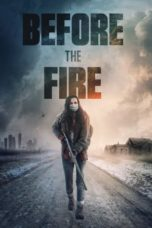 Nonton Before the Fire (2020) Subtitle Indonesia