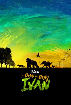 Nonton Film The One and Only Ivan 2020 Sub Indo