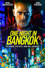 Nonton One Night in Bangkok (2020) Subtitle Indonesia