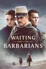 Nonton Waiting for the Barbarians (2020) Subtitle Indonesia
