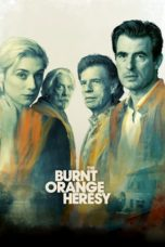 Nonton The Burnt Orange Heresy (2020) Subtitle Indonesia