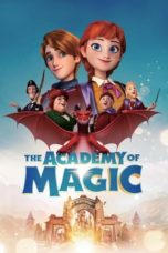 Nonton The Academy of Magic (2020) Subtitle Indonesia