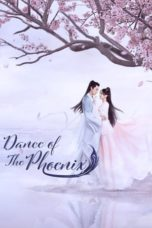 Nonton Streaming Download Drama Dance of the Phoenix (2020) Subtitle Indonesia