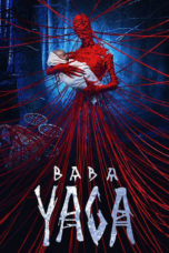 Nonton Baba Yaga: Terror of the Dark Forest (2020) Subtitle Indonesia