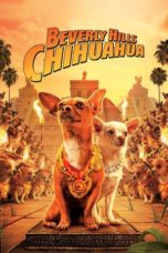Nonton Beverly Hills Chihuahua (2008) Subtitle Indonesia
