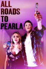 Nonton All Roads to Pearla (2020) Subtitle Indonesia