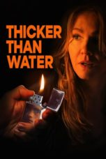 Nonton Thicker Than Water (2019) Subtitle Indonesia