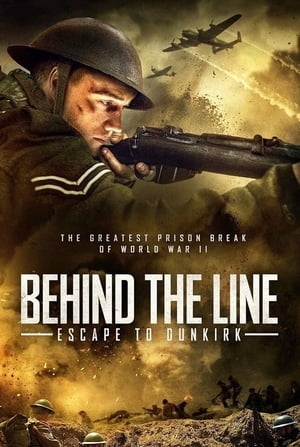 Nonton Film Behind the Line: Escape to Dunkirk 2020 Sub Indo
