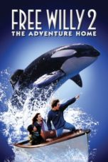 Nonton Free Willy 2: The Adventure Home (1995) Subtitle Indonesia