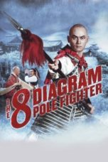 Nonton The 8 Diagram Pole Fighter (1984) Subtitle Indonesia