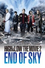 Nonton HiGH&LOW The Movie 2: End of Sky (2017) Subtitle Indonesia