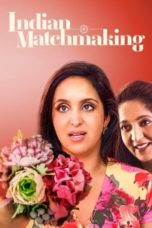 Nonton Indian Matchmaking (2020) Subtitle Indonesia