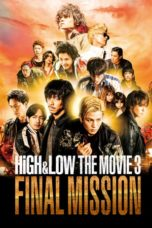 Nonton HiGH&LOW The Movie 3: Final Mission (2017) Subtitle Indonesia