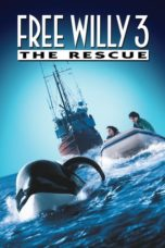 Nonton Free Willy 3: The Rescue (1997) Subtitle Indonesia