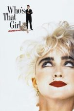 Nonton Who's That Girl (1987) Subtitle Indonesia