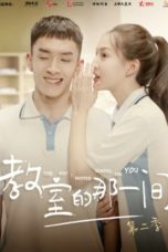 Nonton The Day I Skipped School For You S02 (2020) Subtitle Indonesia