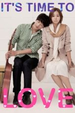 Nonton It's Time to Love (2013) Subtitle Indonesia