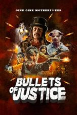 Nonton Bullets of Justice (2019) Subtitle Indonesia