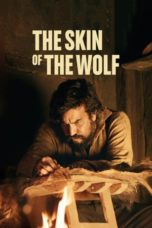 Nonton The Skin of the Wolf (2018) Subtitle Indonesia