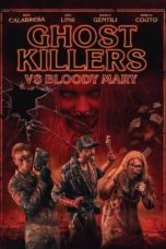 Nonton Ghost Killers VS. Bloody Mary (2018) Subtitle Indonesia