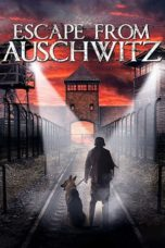 Nonton The Escape from Auschwitz (2020) Subtitle Indonesia