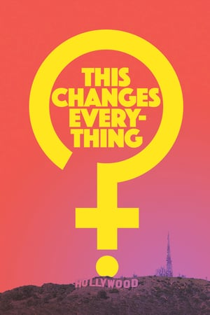 Nonton Film This Changes Everything 2019 Sub Indo