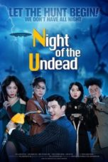Nonton The Night of the Undead (2020) Subtitle Indonesia