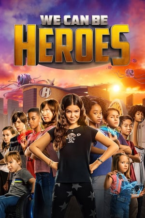 Nonton Film We Can Be Heroes 2020 Sub Indo