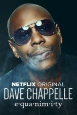 Nonton Dave Chappelle: Equanimity (2017) Subtitle Indonesia