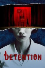 Nonton Detention (2020) Subtitle Indonesia