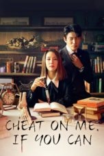 Nonton Cheat On Me, If You Can (2020) Subtitle Indonesia