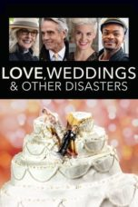 Nonton Love, Weddings and Other Disasters (2020) Subtitle Indonesia