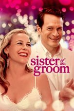 Nonton Sister of the Groom (2020) Subtitle Indonesia