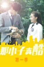 Nonton He Was Cool / Cool Boy from LanXiang (2020) Subtitle Indonesia
