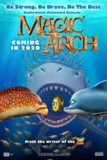 Nonton Magic Arch (2020) Subtitle Indonesia