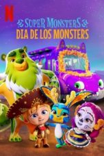 Nonton Super Monsters: Day of the Monsters (2020) Subtitle Indonesia