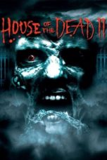 Nonton House of the Dead 2 (2006) gt Subtitle Indonesia