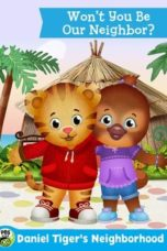 Nonton The Daniel Tiger Movie: Won't You Be Our Neighbor? (2018) Subtitle Indonesia
