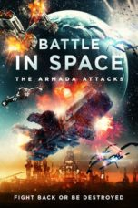 Nonton Battle in Space The Armada Attacks (2021) Subtitle Indonesia